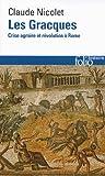 Les Gracques - Crise agraire et révolution à Rome