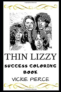 Thin Lizzy Success Coloring Book (Thin Lizzy Coloring Books)