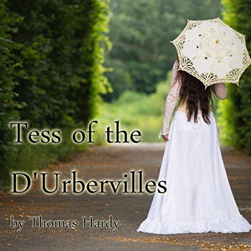 Tess of the D'Urbervilles Audiobook By Thomas Hardy cover art