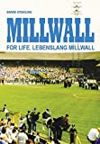 Millwall For Life: Lebenslang Millwall - Barrie Stradling
