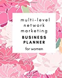 Multi-Level Network Marketing Business Planner for Women: 6 Months Planner to Succed in MLM Business for Brave...
