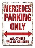 Hunnry Mercedes Parking Only Poster Metall Blechschilder