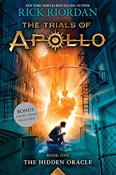 The Hidden Oracle Trials Of Apollo Book One