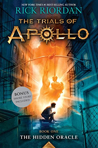 The Hidden Oracle (Trials of Apollo, The Book One)