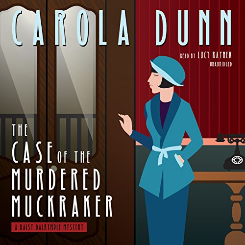 The Case of the Murdered Muckraker audiobook cover art