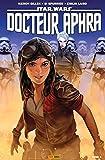 Star Wars - Docteur Aphra T03 : Hiérarchisation - Format Kindle - 9782809481877 - 12,99 €