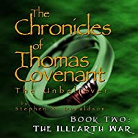 The Illearth War (Chronicles of Thomas Covenant the Unbeliever)