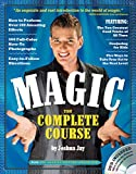 Magic: The Complete Course: How to Perform Over 100 Amazing Effects, with 500 Full-Color How-to Photographs