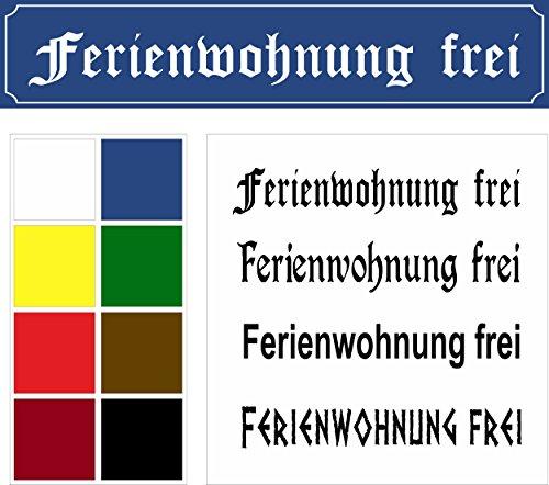 Schild – Ferienwohnung frei - Straßenschild Design – 52x11cm – 8 Farben + 4 Schriften + Bohrlöcher Aufkleber Hartschaum Aluverbund -S00215-054