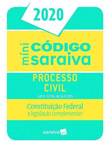 Minicódigo de Processo Civil e Constituição Federal: Constituição Federal e Legislação Complementar