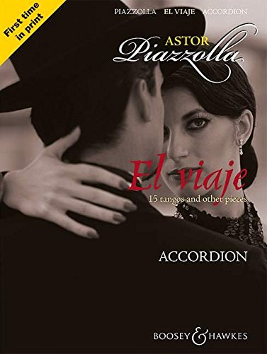 El viaje: 15 tangos and other pieces. Akkordeon.: 15 Tangos and Other Pieces for Accordion