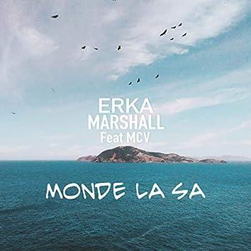 Monde la sa (feat. MCV)