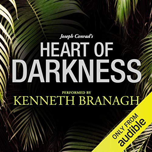 Couverture de Heart of Darkness: A Signature Performance by Kenneth Branagh