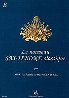 メリオ : 新しいサクソフォン古典曲集 B (サクソフォン教則本) コンブレ出版