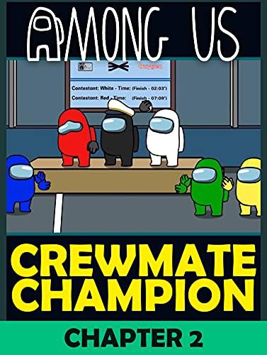Crewmate Champion Vol 2: Among Us Comic (English Edition)