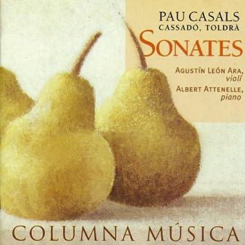 Pau Casals, Gaspar Cassadó & Eduard Toldra: Sonates