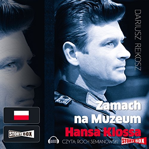 Zamach na Muzeum Hansa Klossa audiobook cover art