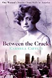 Between the Cracks: One Woman's Journey from Sicily to America (Paperback)