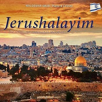 Jerushalayim (Die schönsten israelischen Melodien)