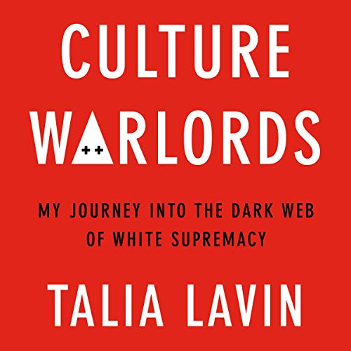 Culture Warlords: My Journey into the...