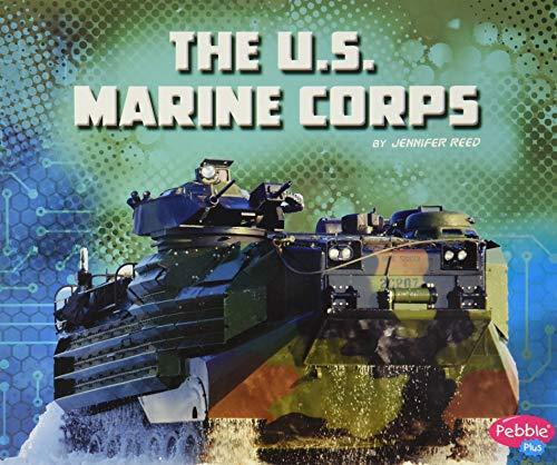The U.S. Marine Corps (The U.S. Military Branches) download ebooks PDF Books