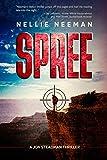 Spree: An Action-Adventure Novel (A Jon Steadman Thriller Book 1)