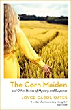 The Corn Maiden: And Other Nightmares (English Edition)