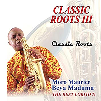 Classic Roots III (The Best Lokito's)