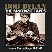 The Mckenzie Tapes by Bob Dylan