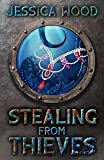Stealing From Thieves (Tales From Undersea Book 2)