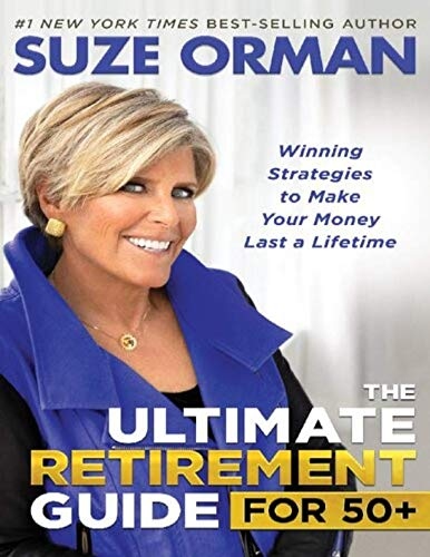 The Ultimate Retirement Guide for 50+: Winning Strategies to Make Your Money Last a Lifetime (English Edition)