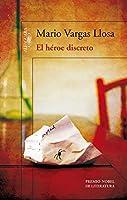 Vargas Llosa, M: El héroe discreto
