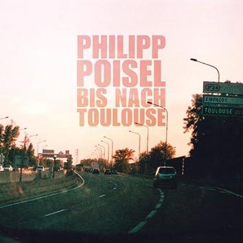Bis nach Toulouse (Amazon exclusive)