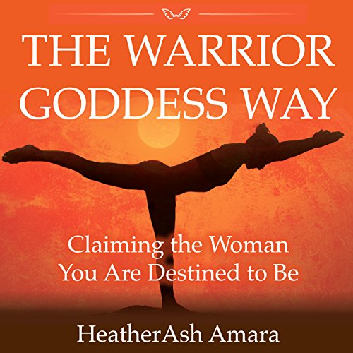 The Warrior Goddess Way audiobook cover art