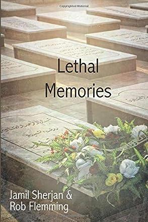 Lethal Memories