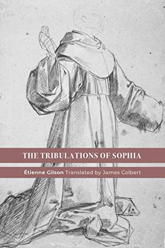 The Tribulations of Sophia