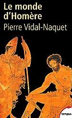 Le Monde d'Homère de Pierre Vidal-Naquet