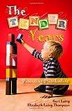 Tender Years:Parenting Preschoolers: Parenting Preschoolers...