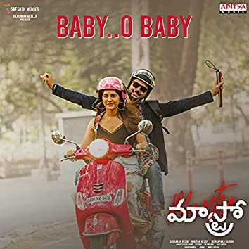 """Baby O Baby (From """"Maestro"""")"""