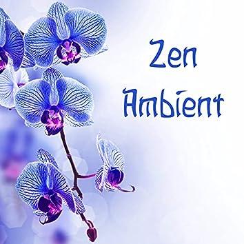 Calming Zen Ambient - Best Relaxation Music