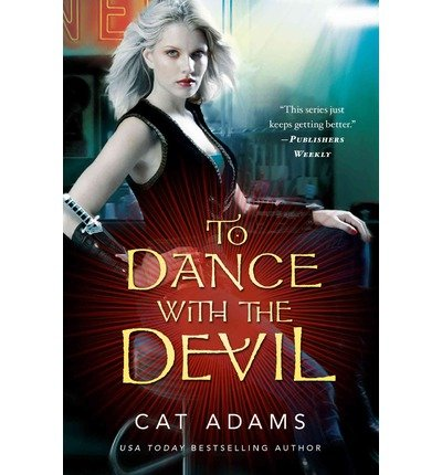 [(To Dance with the Devil)] [Author: Cat Adams] published on (November, 2013)