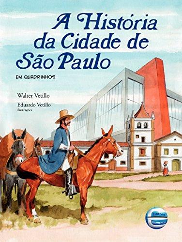 A História da Cidade de São Paulo: Em Quadrinhos