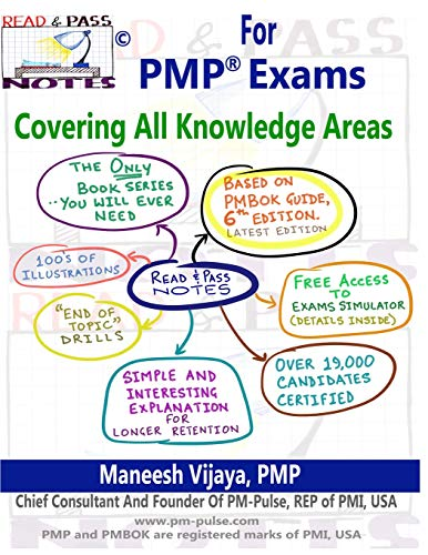 Read And Pass Notes For PMP Exams (Based On PMBOK Guide 6th Edition): The Right Way To Clear PMP Exams