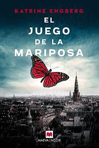 El juego de la mariposa: Unas alas rotas también pueden volar... (MAEVA noir) (Danish Edition) de [Katrine Engberg, MAEVA, Marta Armengol]