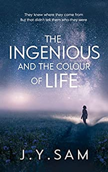 Book cover image for The Ingenious and the Colour of Life
