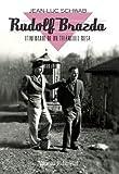 Rudolf Brazda. Itinerario de un triángulo rosa: El último superviviente deportado por homosexual...