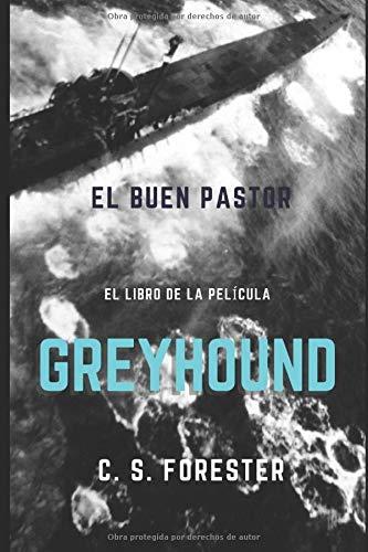 El buen pastor: Greyhound