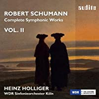 Robert Schumann: Complete Symphonic Works, Vol. II by W.D.R. Symphony Orchestra K枚ln