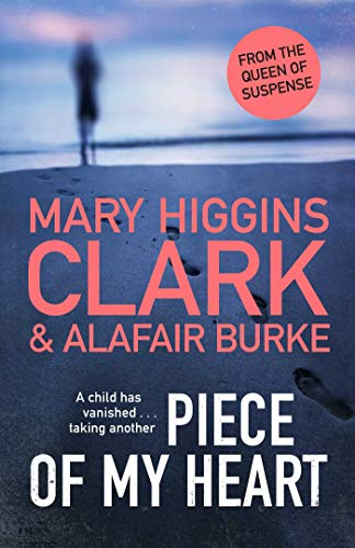 Piece of My Heart: The thrilling new novel from the Queens of Suspense