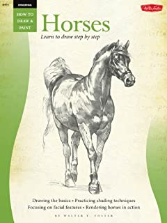 Drawing: Horses (How to Draw & Paint Book 11)